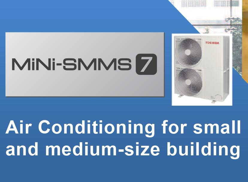 Dàn nóng VRF Toshiba Mini SMMS7